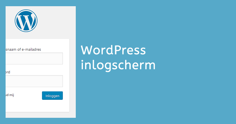 Inlogscherm WordPress aanpassen